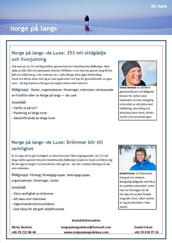 Inspirationsföredrag Norge på langs - de Luxe